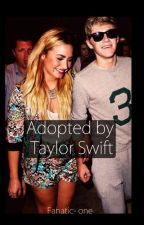 Adopted by Taylor Swift by Fanatic-one
