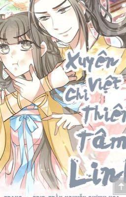 (Truyện tranh) Xuyên Việt Chi Thiên Tâm Linh
