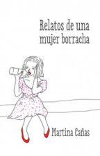 Relatos de una mujer Borracha by psiicoosiiss