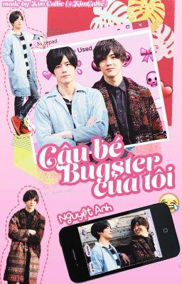 Đọc truyện [Shortfic-Kamen Rider Ex-aid-Kuroto♥Parad]♥Cậu Bé Bugster Của Tôi♥_By Nguyệt Anh