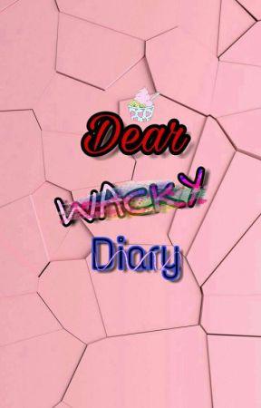 Dear Wacky Diary by _TMAG_