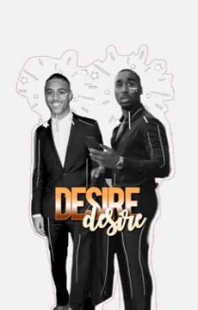 D E S I R E . // Keith Powers // Demetrius Shipp Jr .  by dopeassamber