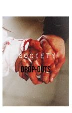 Society Dropouts by Dark_thots