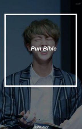 pun bible by succucunt