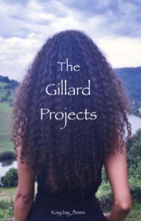 The Gillard Projects ( #Wattys2017 ) by KayJay_Beee