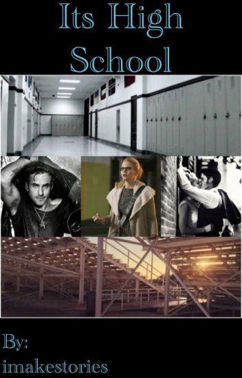 Its High School