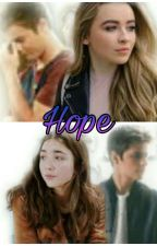 Hope || Sequel to Two Sides by LucayaIs4Ever