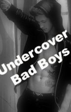 Undercover Bad Boys by oh_dreamer