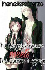 The Gangster Queens Meet the Campus Playboys(on-hold)  by nelleeeeeeeee