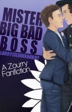 Mister Big Bad Boss | ZOURRY by larryislouisxharry
