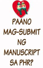 Paano Mag-Submit Ng Manuscript Sa PHR? by LittleRedYasha