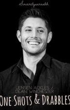 Jensen/Dean Fics by Sincerelysaraahh
