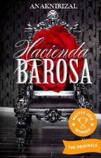 Hacienda Barosa #Wattys2018 Winner (Season 1 Completed) by AnakniRizal