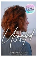 He Is The Unwanted One || Wattys2017  by queen_luscious_lips_