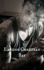 Erasing Christian Bay by exhaustedoceans