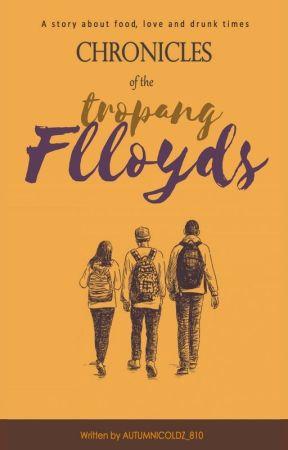 Chronicles of the Tropang Flloyds by AutumniColdz_810HJ