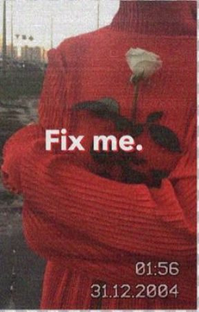 Fix me|diza by babylovely222