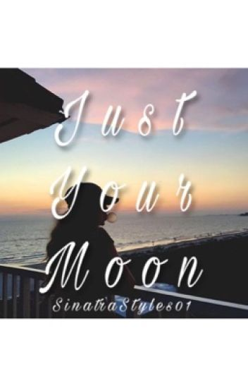 Just Your Moon(H.S)