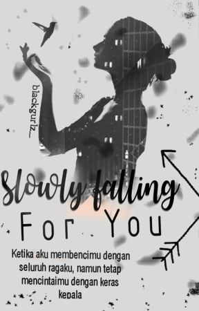 Slowly Falling For You by blackgurlz_