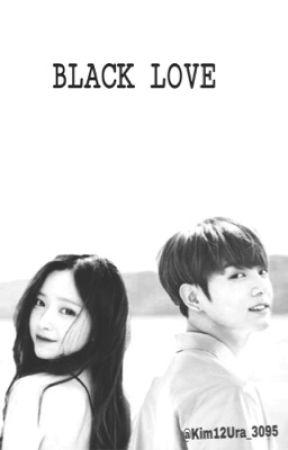 BLACK LOVE 검은 사랑 Черная Любовь by Kim12Ura_3095