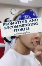 Promoting and Recommending Stories by poisedsapphire
