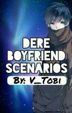 Dere Boyfriend Scenarios - DISCONTINUED by V_Tobi