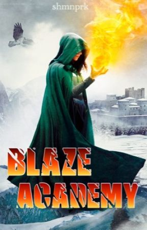 Blaze Academy by shmnprk