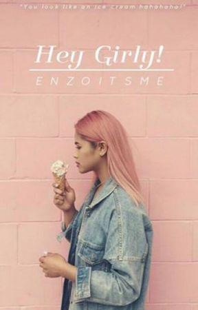 Hey Girly! by enzoitsme