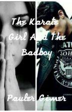The Karate Girl And The Badboy by PaulerGmer
