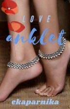 Love Anklet by Ekaparnika
