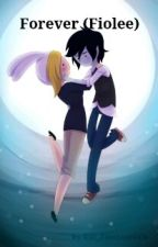 Forever (fiolee) by Kill_Zambies4Life