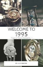 Welcome To 1995 {Next Generation Time Travel} by Undursleyish_666