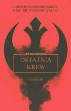 Star Wars Rebels: Ostatnia krew by Fenikok