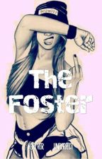 The Foster by Forever_unperfect
