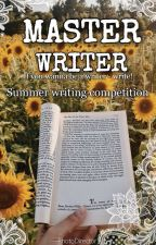 MASTER WRITER || summer writing competition by TheBulLibrarian