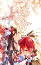 [Fanfiction-12 chòm sao] Ánh Sáng và bóng đêm by Hinako_Ayuna