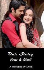 Our Story...An Arnav & Khushi Memory by Denita_D