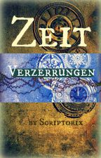 Zeitverzerrungen by scriptorix