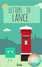letters to lance by AUTHENTICREVEUSE