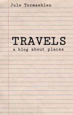 My Travels - Ein Blog by jule_tormaehlen