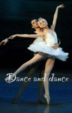 Dance and dance by passionforbooks_7