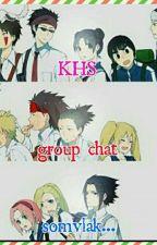 KHS GROUP CHAT SOMVLAK by AuroraAprilliani