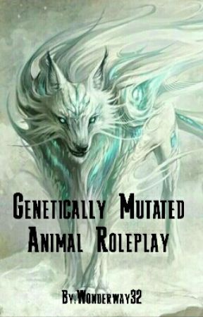 Genetically Mutated Animal Roleplay by Wonderway32