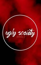 Ugly Society •P.CY• by deleila_k