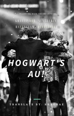 Đọc truyện [BTS AU] BTS as Hogwarts's Students.