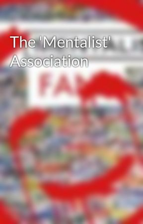 The 'Mentalist' Association by MentalistDisciples
