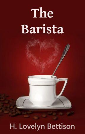 The Barista by LovelynBettison