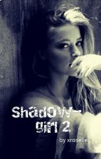 Shadowgirl 2 by xroselie