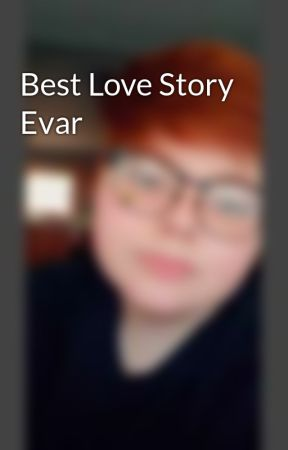 Best Love Story Evar by boctavian
