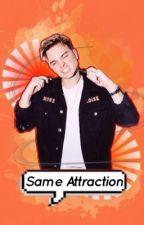 Same Attraction (Jack Maynard Fanfic) by moonlitmayniac